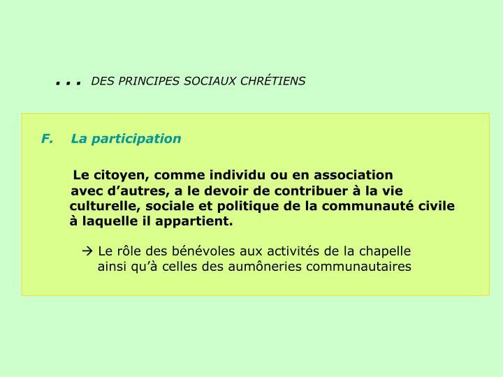 F.    La participation
