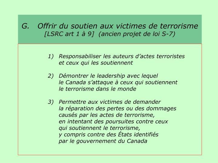 G.   Offrir du soutien aux victimes de terrorisme