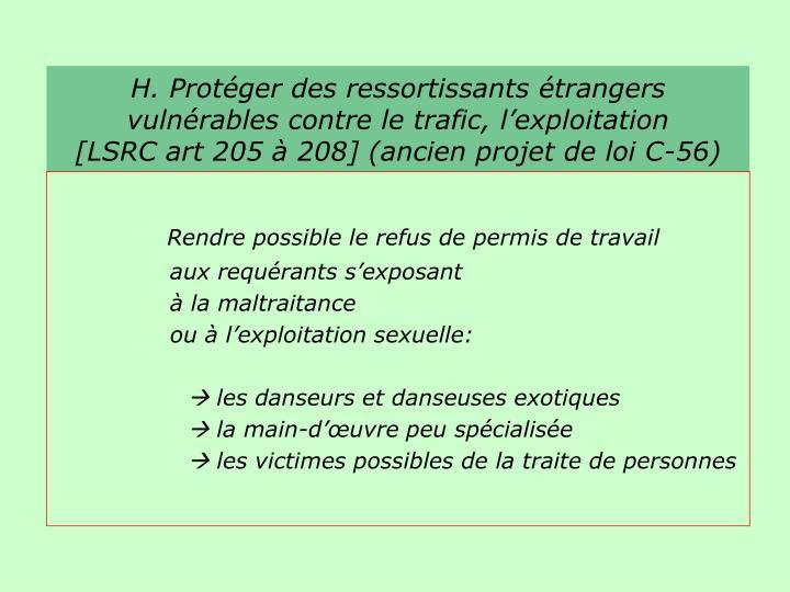 H. Protéger des ressortissants étrangers vulnérables contre le trafic, l'exploitation
