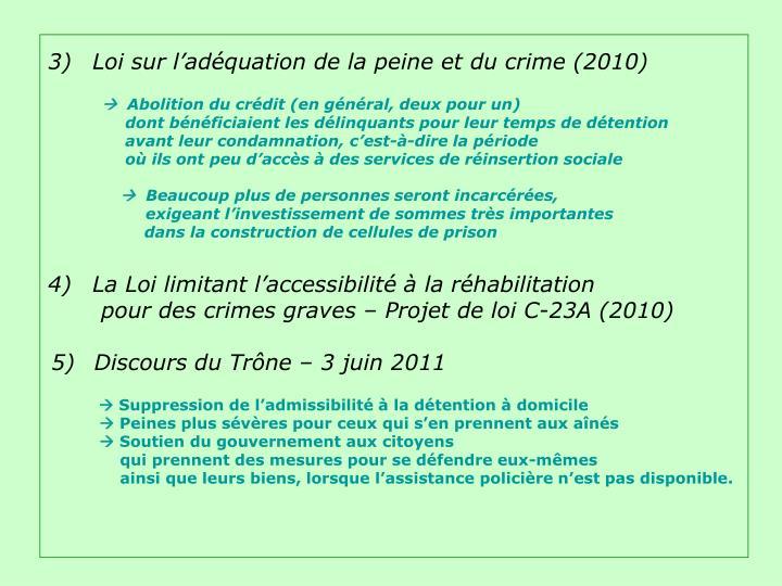 3)  Loi sur l'adéquation de la peine et du crime (