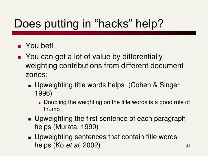 """Does putting in """"hacks"""" help?"""