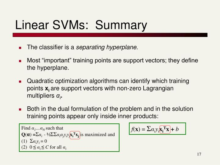 Linear SVMs:  Summary