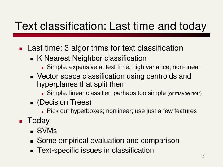 Text classification: Last time and today