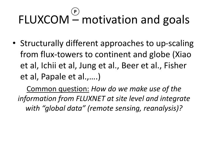 FLUXCOM – motivation and goals