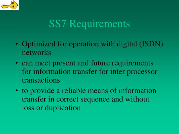SS7 Requirements