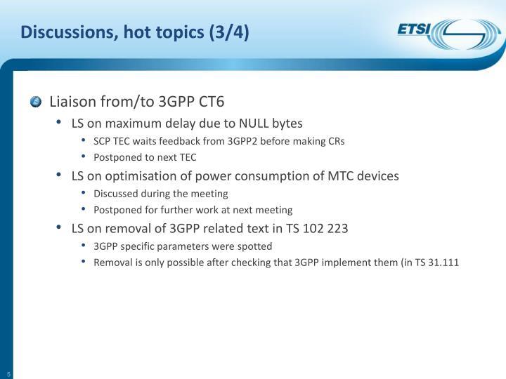 Discussions, hot topics (3/4)