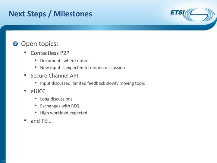 Next Steps / Milestones