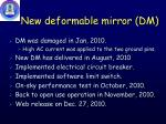 new deformable mirror dm