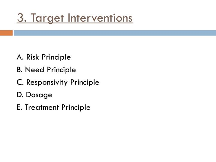 3. Target Interventions