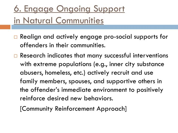 6. Engage Ongoing Support