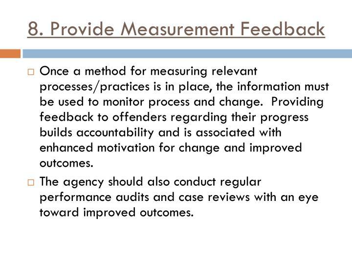 8. Provide Measurement Feedback