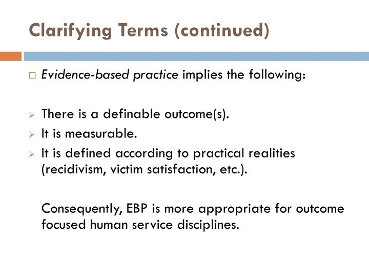Clarifying Terms (continued)