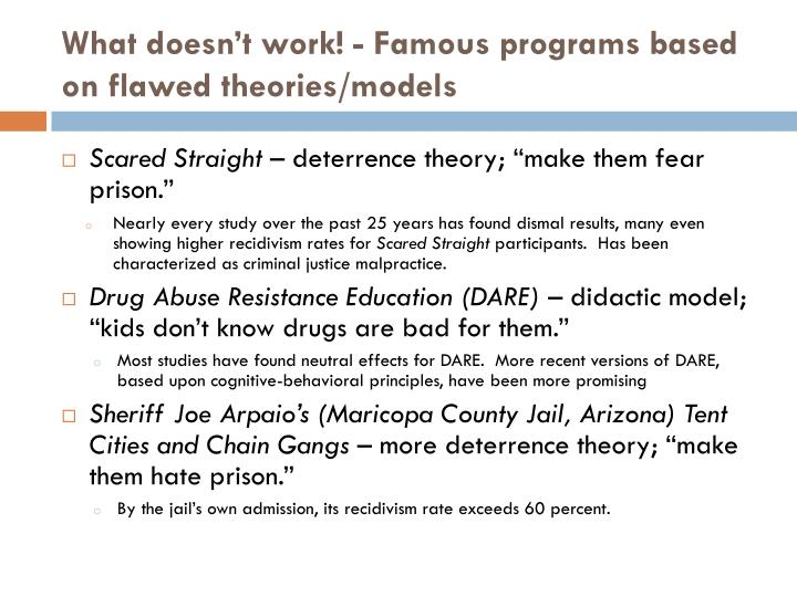 What doesn't work! - Famous programs based on flawed theories/models