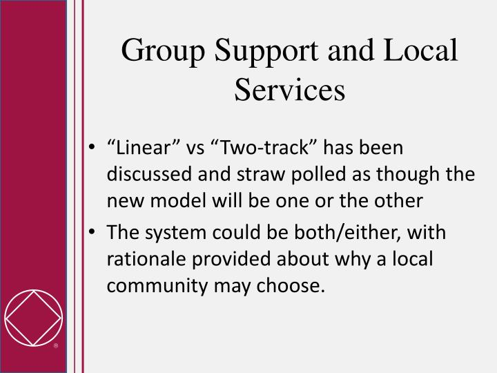 Group Support and Local Services
