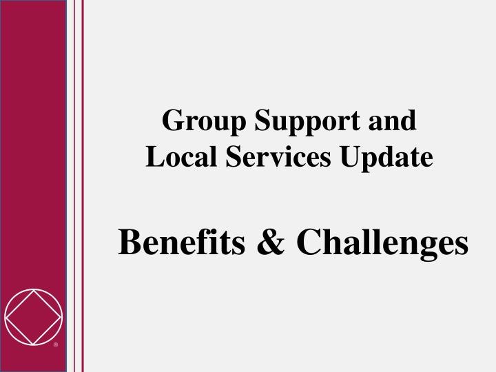 Group Support and