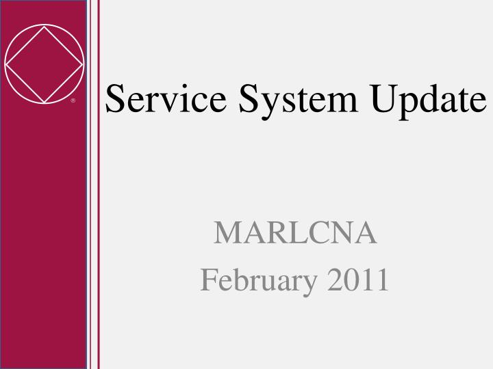 Service system update