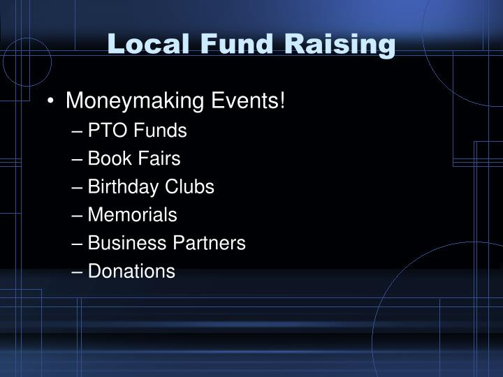 Local Fund Raising