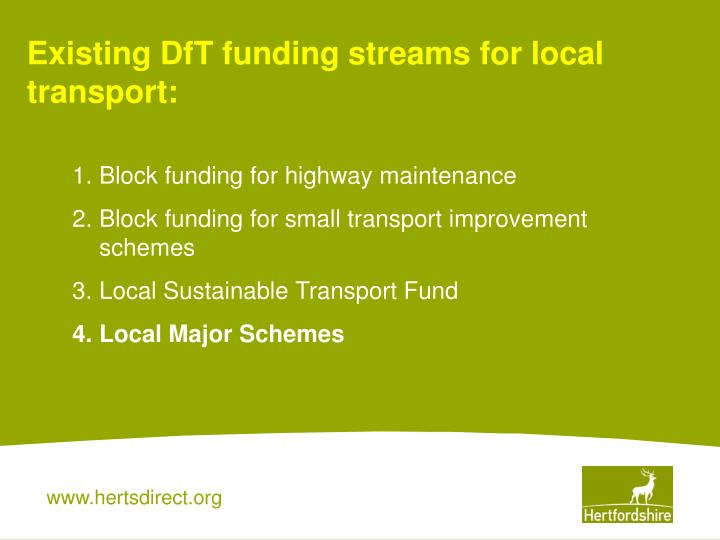 Existing DfT funding streams for local transport: