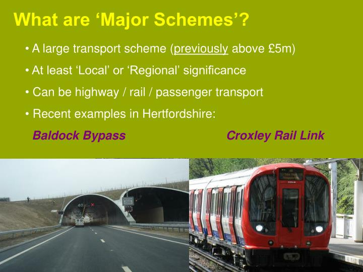 What are 'Major Schemes'?