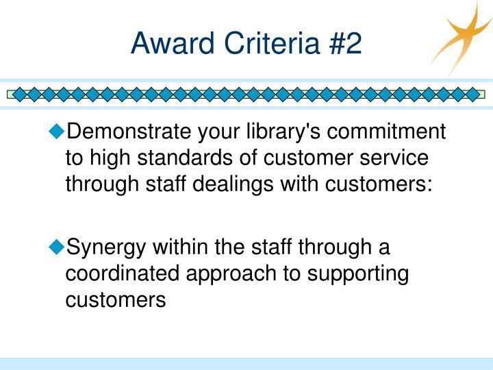 Award Criteria #2