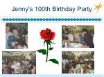 jenny s 100th birthday party