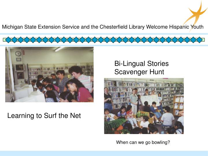 Michigan State Extension Service and the Chesterfield Library Welcome Hispanic Youth