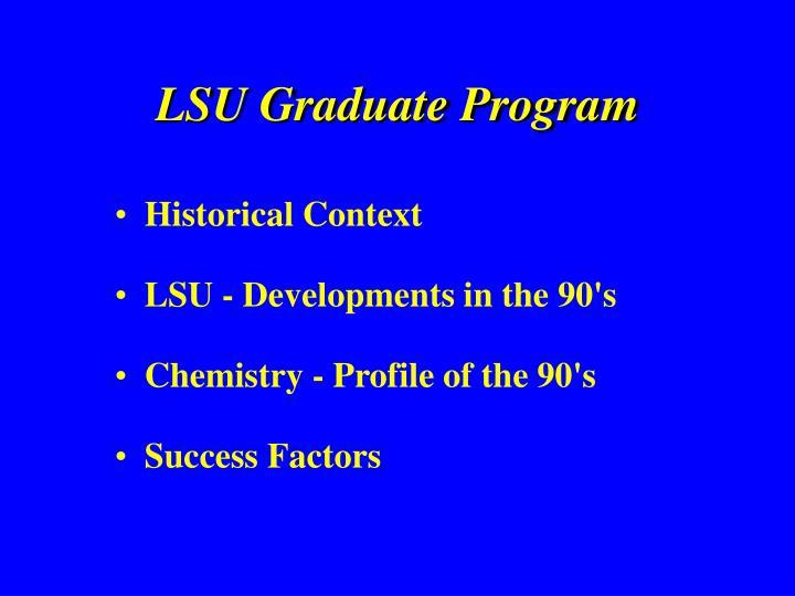LSU Graduate Program