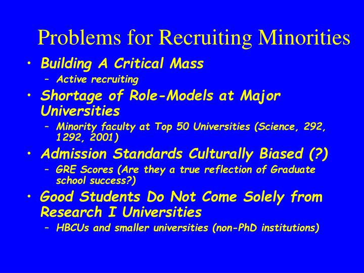 Problems for Recruiting Minorities