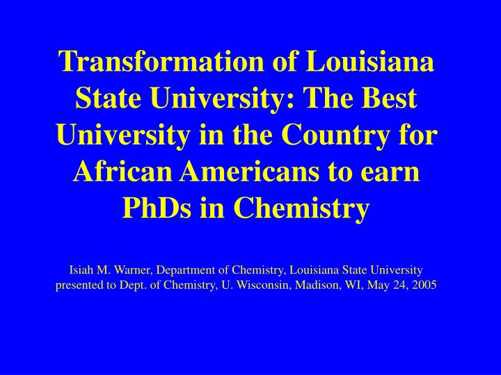 Transformation of Louisiana State University: The Best University in the Country for African America...