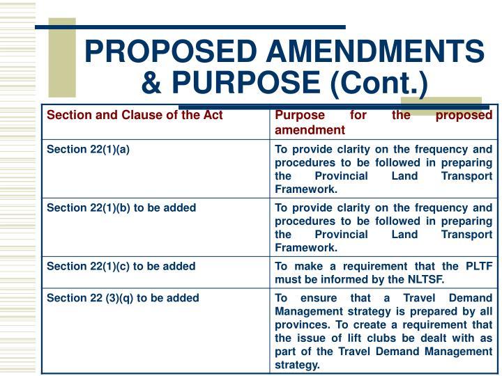 PROPOSED AMENDMENTS & PURPOSE (Cont.)