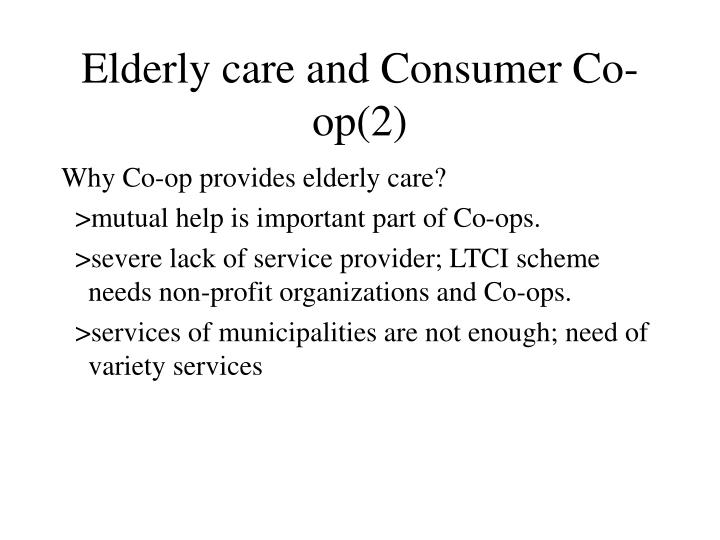 Elderly care and Consumer Co-op(2)