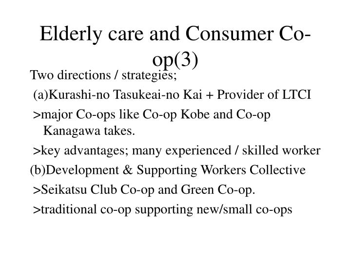 Elderly care and Consumer Co-op(3)