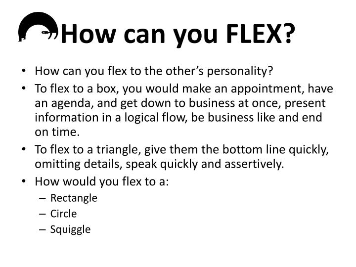 How can you FLEX?