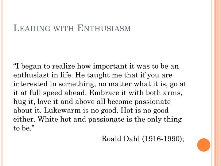 Leading with Enthusiasm