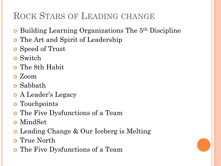 Rock stars of leading change