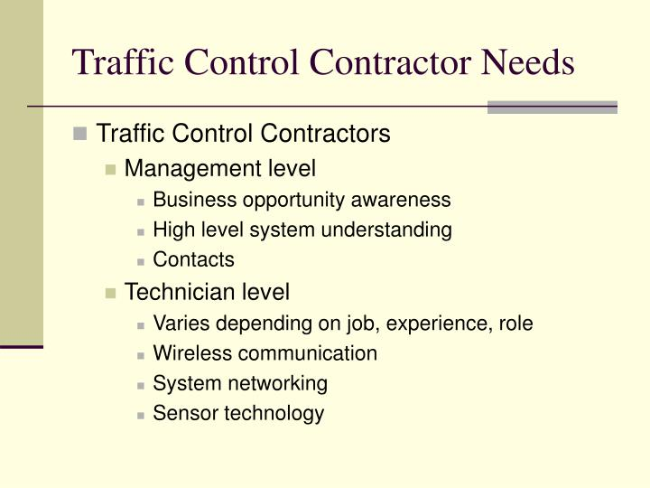 Traffic Control Contractor Needs