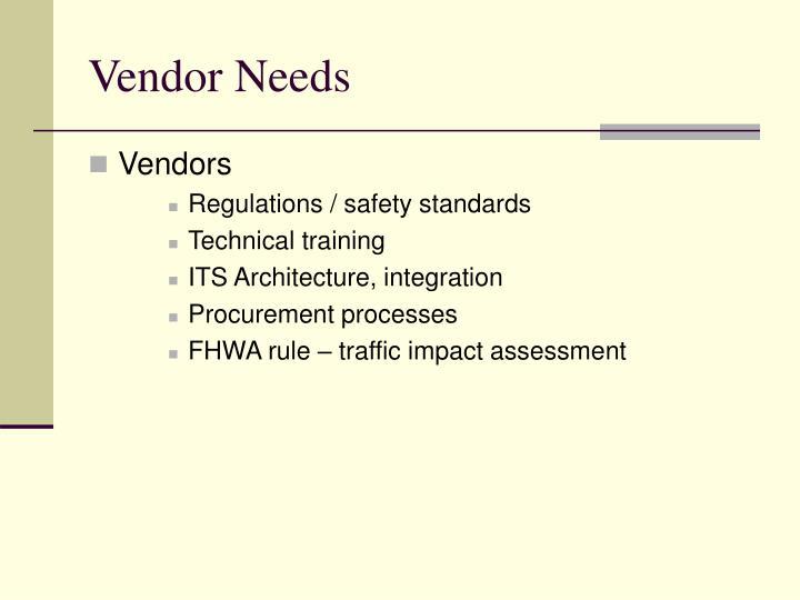 Vendor Needs