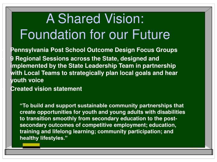 A Shared Vision: