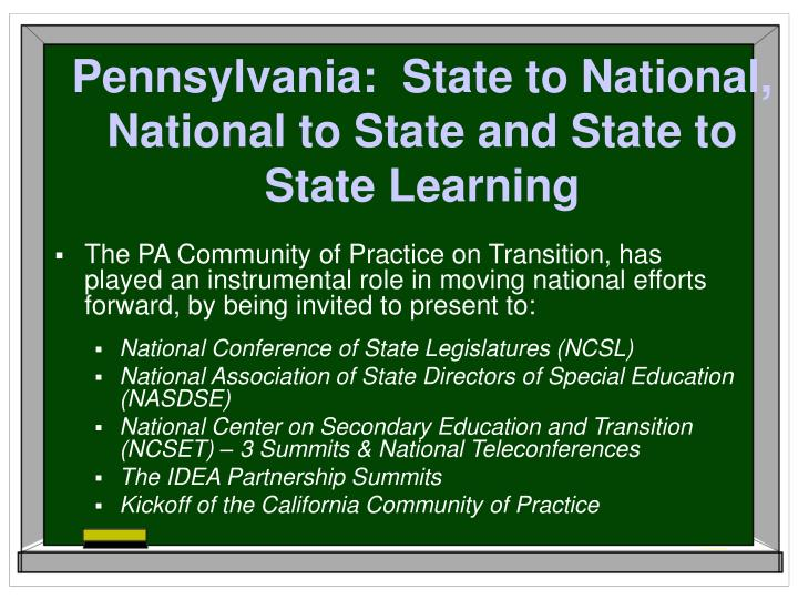 Pennsylvania:  State to National, National to State and State to State Learning