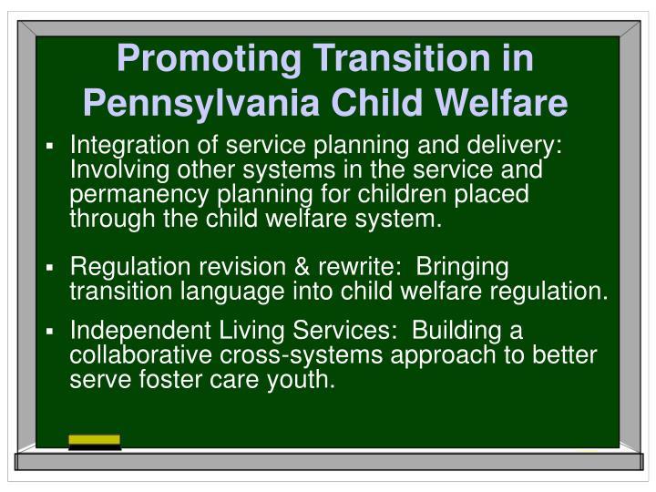 Promoting Transition in Pennsylvania Child Welfare