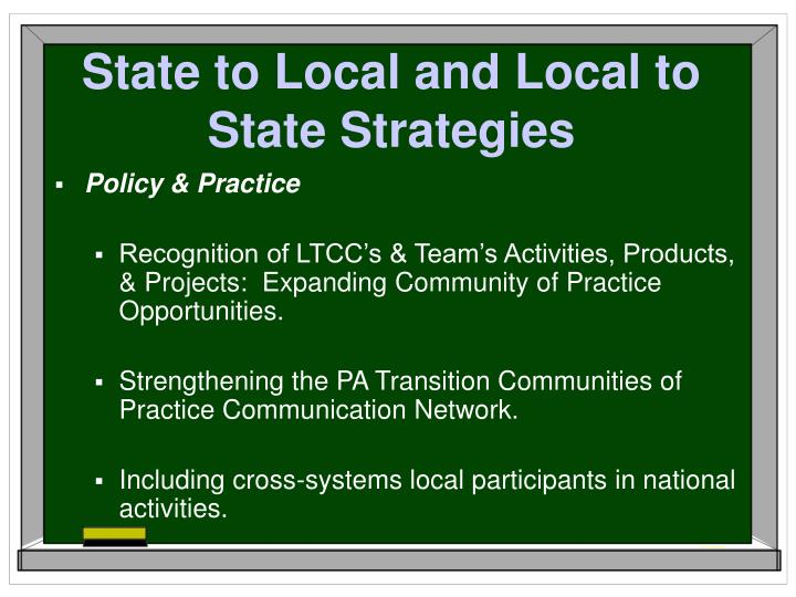 State to Local and Local to State Strategies