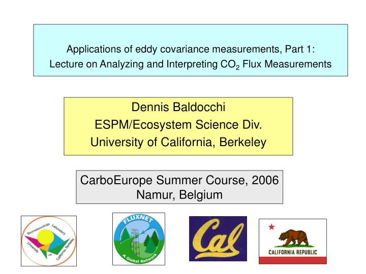 Applications of eddy covariance measurements, Part 1: