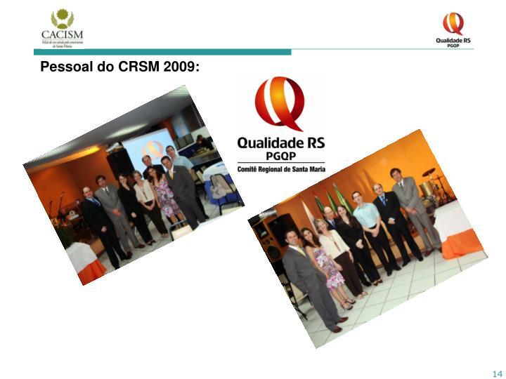 Pessoal do CRSM 2009: