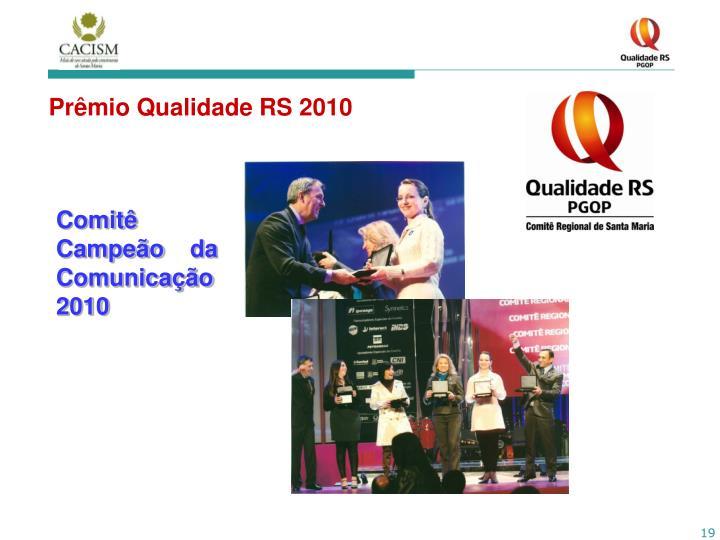 Prêmio Qualidade RS 2010