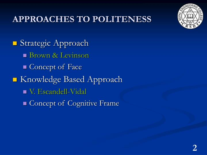 Approaches to politeness