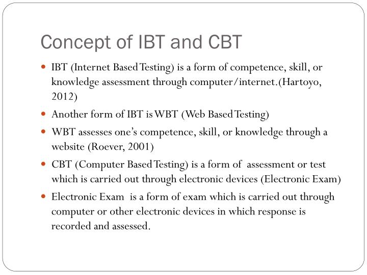 Concept of IBT and CBT