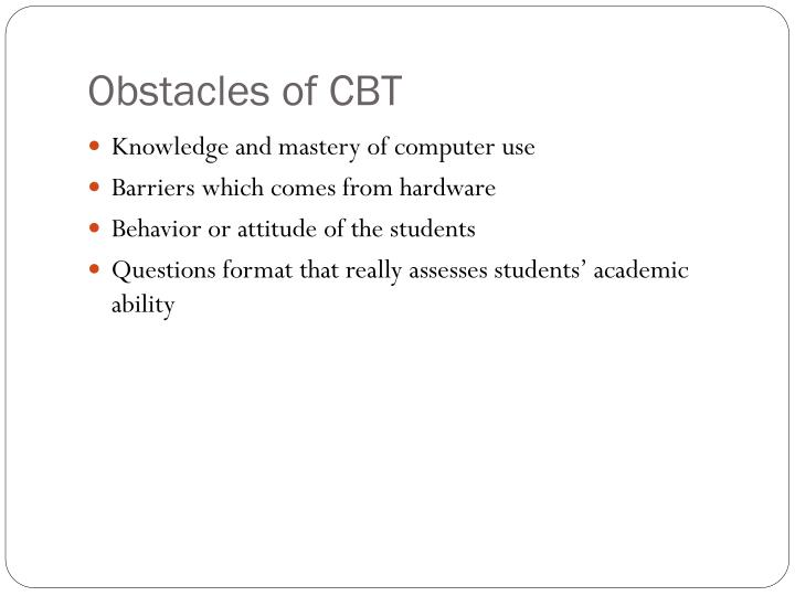 Obstacles of CBT