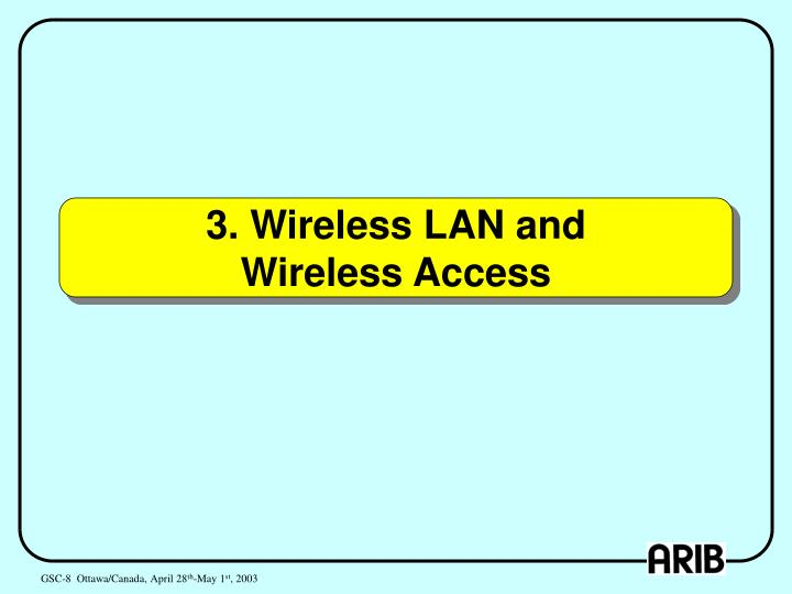 3. Wireless LAN and