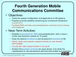 fourth generation mobile communications committee