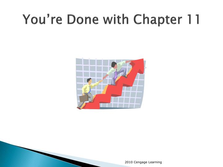 You're Done with Chapter 11
